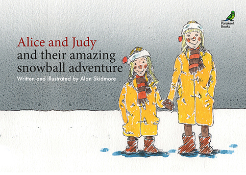 Alice and Judy and their amazing snowball adventure