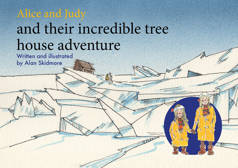 Alice and Judy and their incredible tree house adventure
